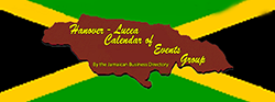 Hanover – Lucea Calendar of Events Group by the Jamaican Business Directory